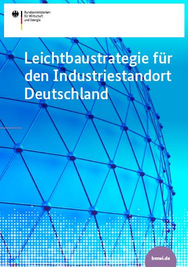 Leichtbaustrategie für den Industriestandort Deutschland