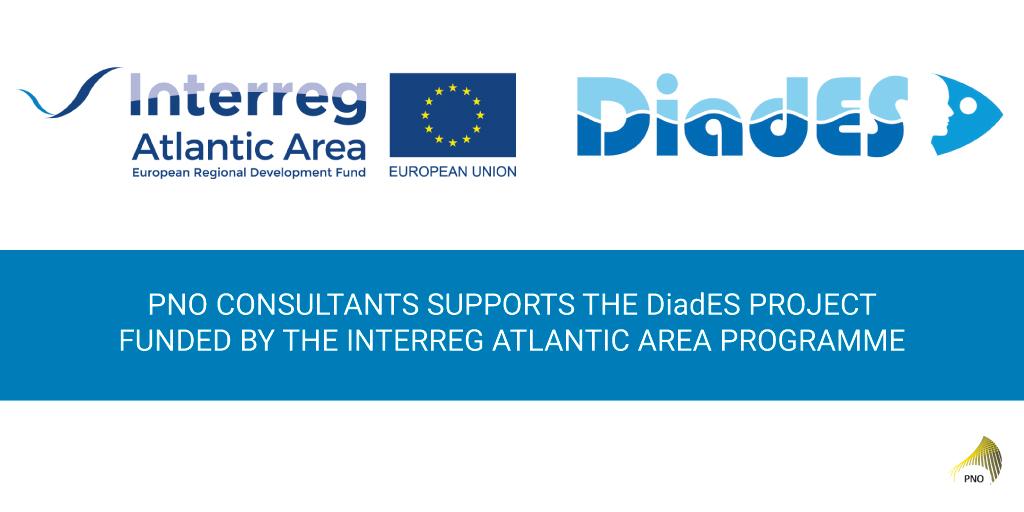 PNO Consultants está apoyando el proyecto DiadES financiado por el programa Interreg Atlantic Area