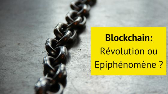 Blockchain - Révolution ou épiphénomène