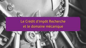 CIR et le domaine mécanique