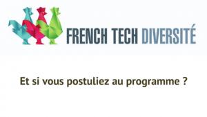 Postulez au programme French Tech Diversité