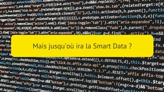 jusqu'où ira la smart data