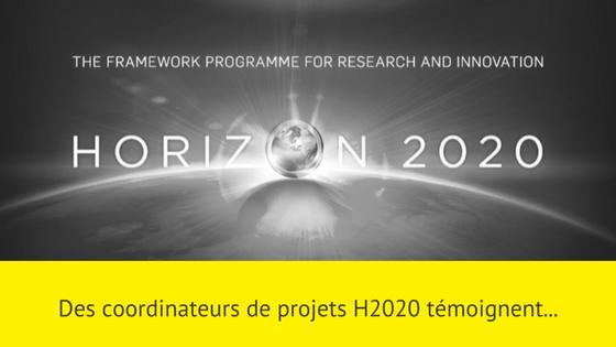 des coordinateurs de projets H2020 témoignent