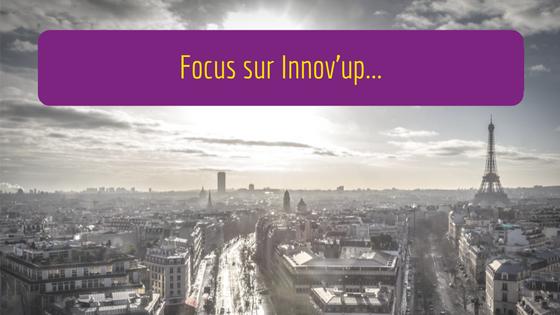Focus sur Innov'up Expérimentation