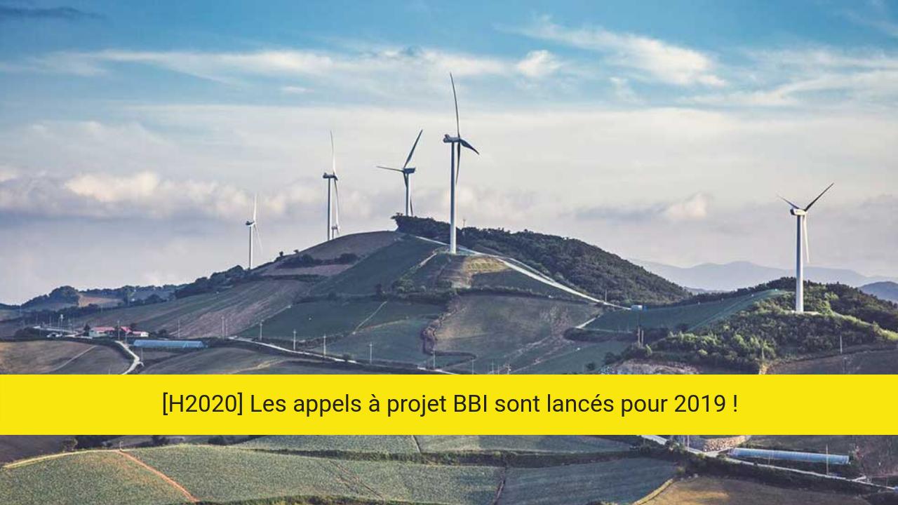 Les nouveaux appel à projet BBI 2019