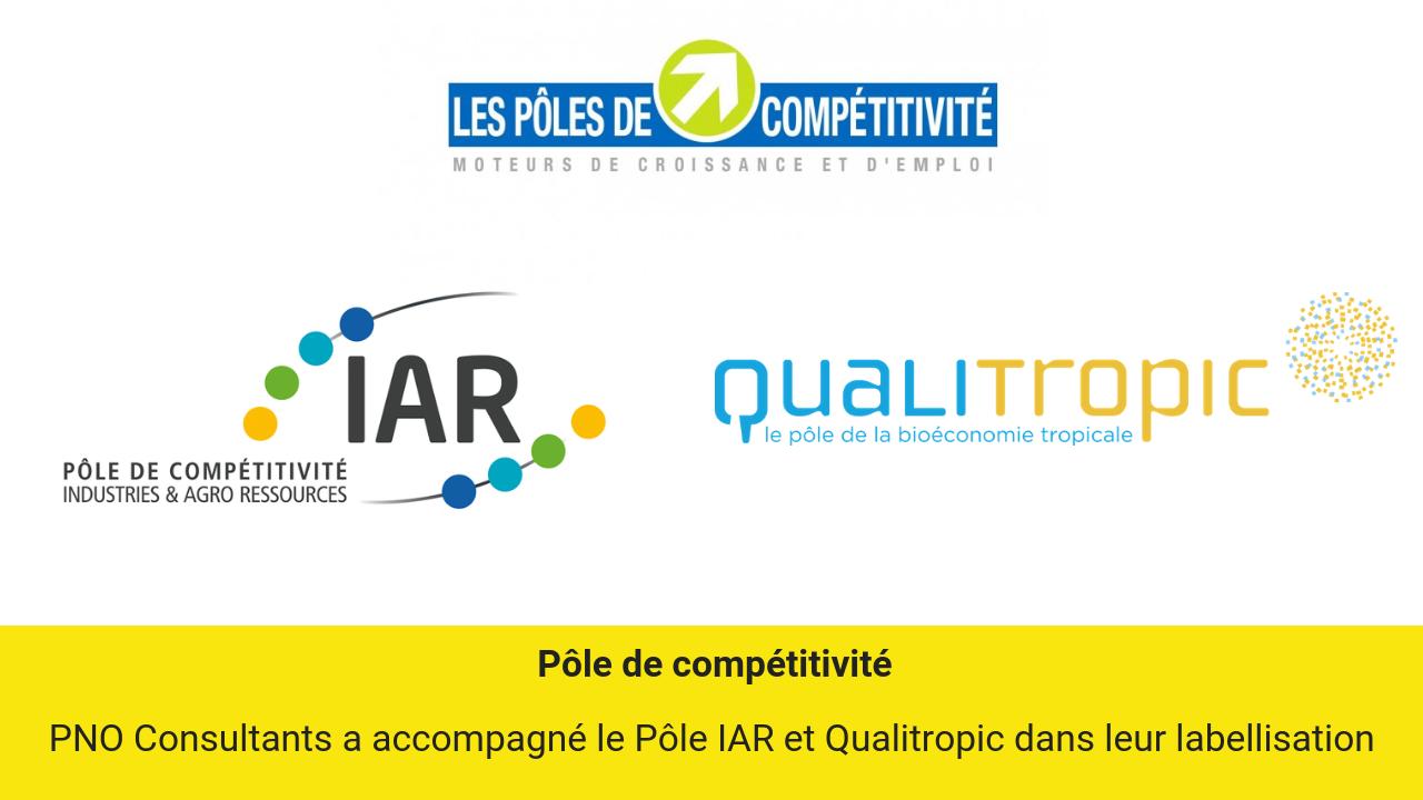 P^le de compétitivité Labellisation IAR et Qualitropic