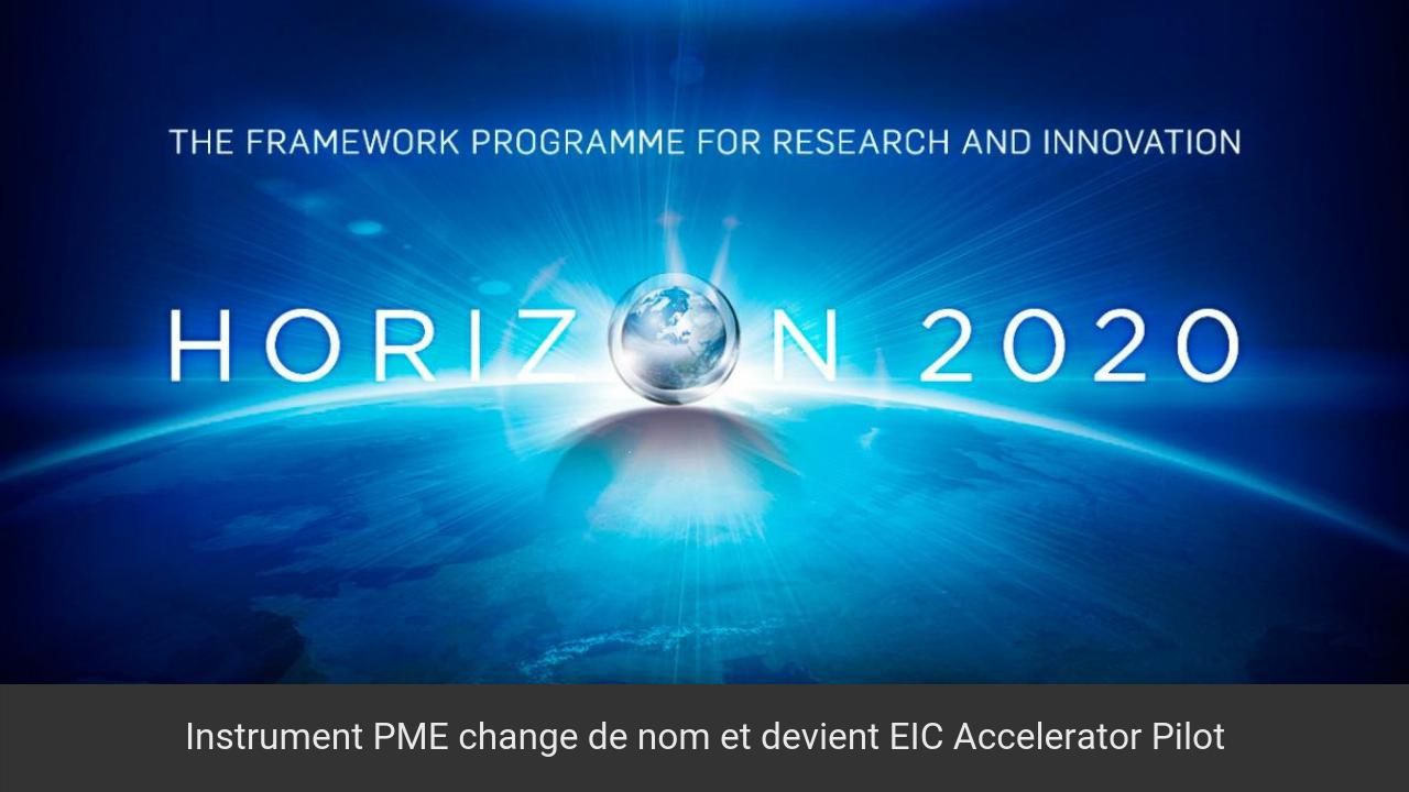 Instrument PME devient EIC Accelerator Pilot