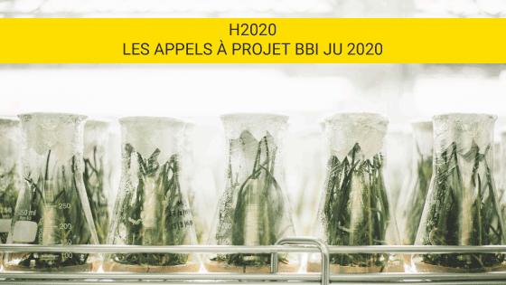 Appe à projet BBI JU 2020