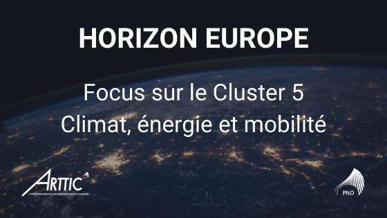 Horizon Europe Focus sur Cluster 5